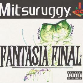 FANTASIAFINAL_MITSURUGGY