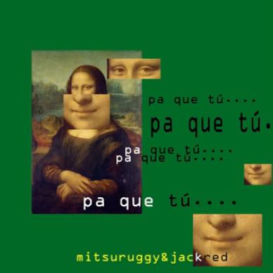 mitsuruggy-pa-que-tu
